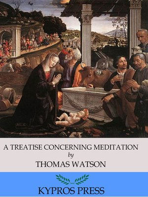cover image of A Treatise Concerning Meditation